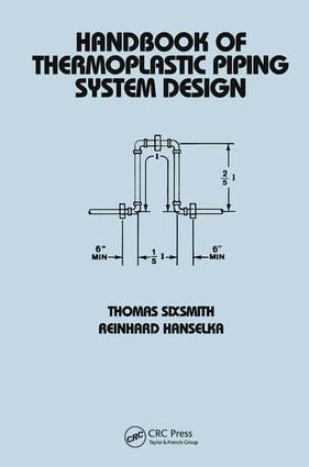 Handbook of Thermoplastic Piping System Design: 1st Edition (Hardback) book cover