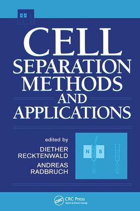 Cell Separation Methods and Applications: 1st Edition (Hardback) book cover