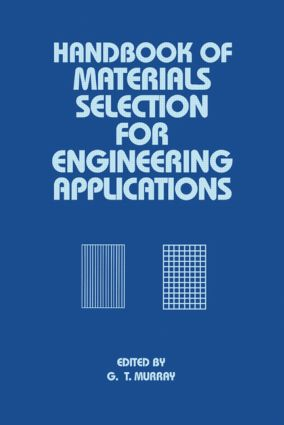 Handbook of Materials Selection for Engineering Applications: 1st Edition (Hardback) book cover