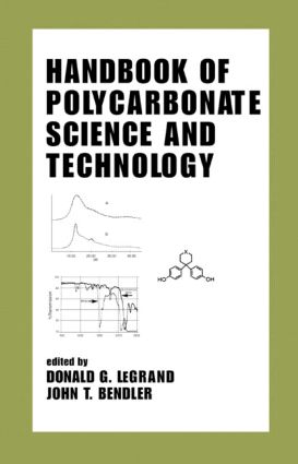 Handbook of Polycarbonate Science and Technology: 1st Edition (Hardback) book cover