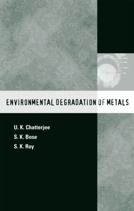 Environmental Degradation of Metals: Corrosion Technology Series/14 book cover
