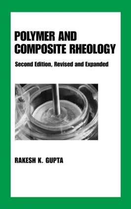 Polymer and Composite Rheology: 2nd Edition (Hardback) book cover