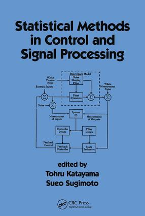 Statistical Methods in Control & Signal Processing: 1st Edition (Hardback) book cover