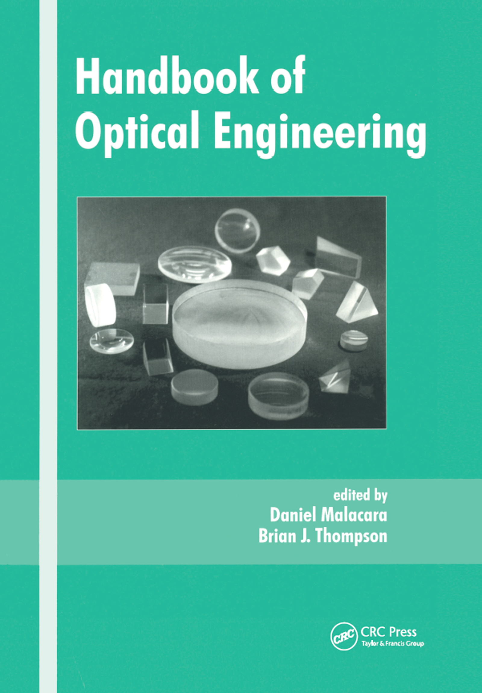 Handbook of Optical Engineering: 1st Edition (Hardback) book cover