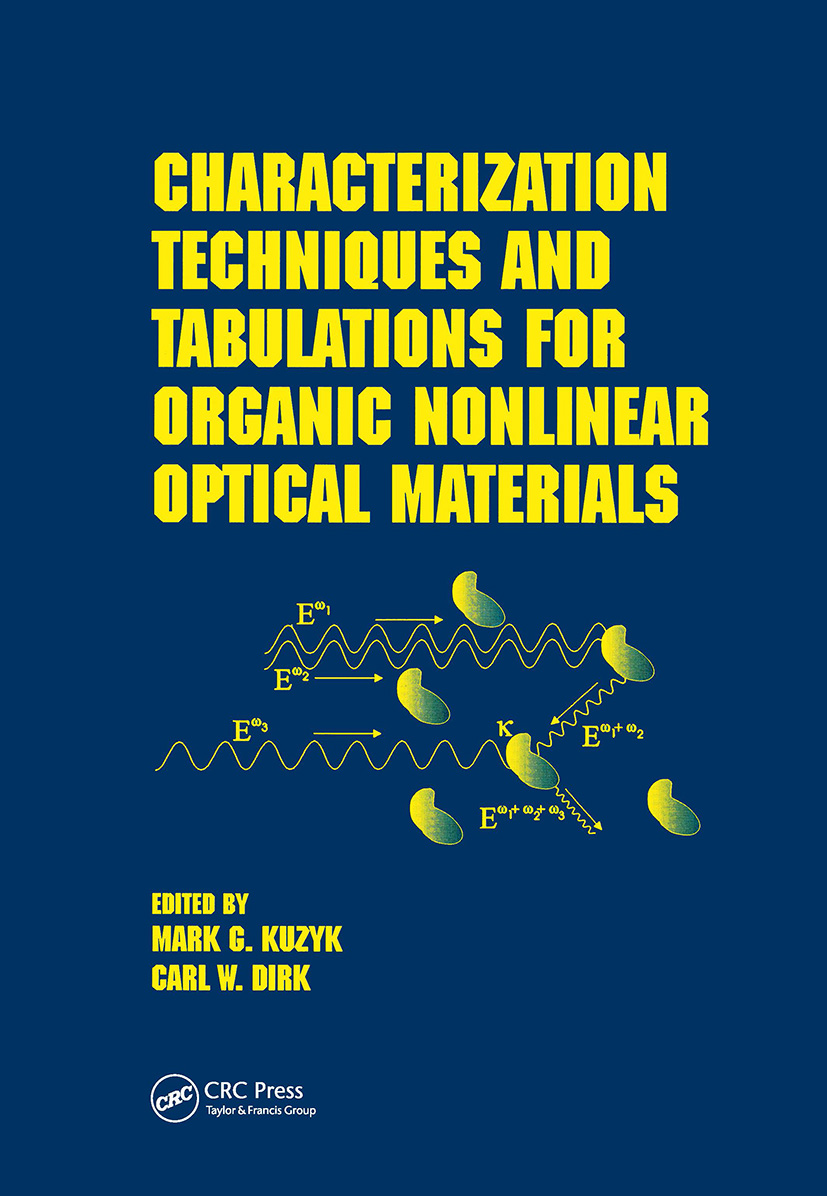 Characterization Techniques and Tabulations for Organic Nonlinear Optical Materials: 1st Edition (Hardback) book cover
