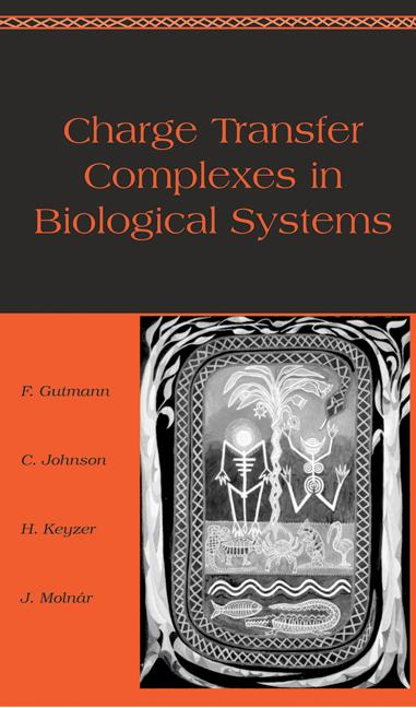 Charge Transfer Complexes in Biological Systems: 1st Edition (Hardback) book cover