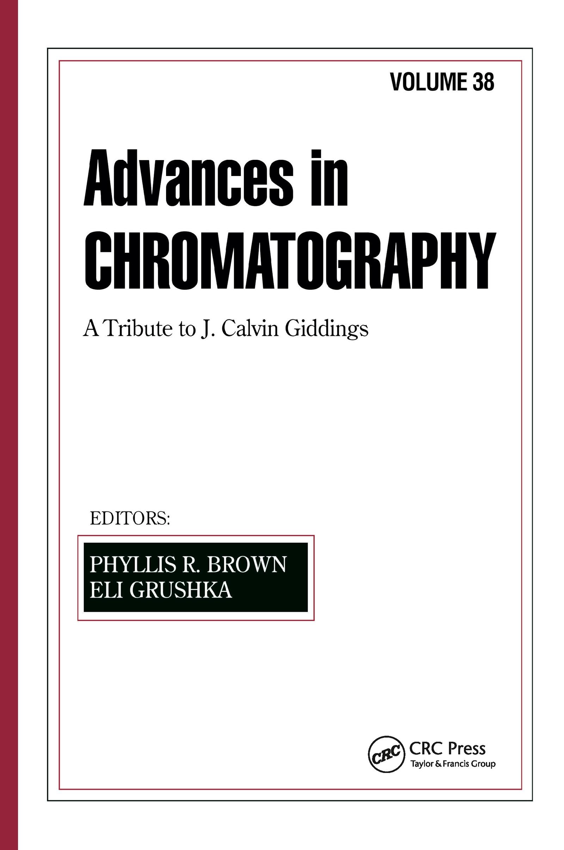 Advances in Chromatography: Volume 38 book cover