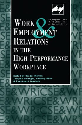 Work and Employment in the High Performance Workplace (e-Book) book cover