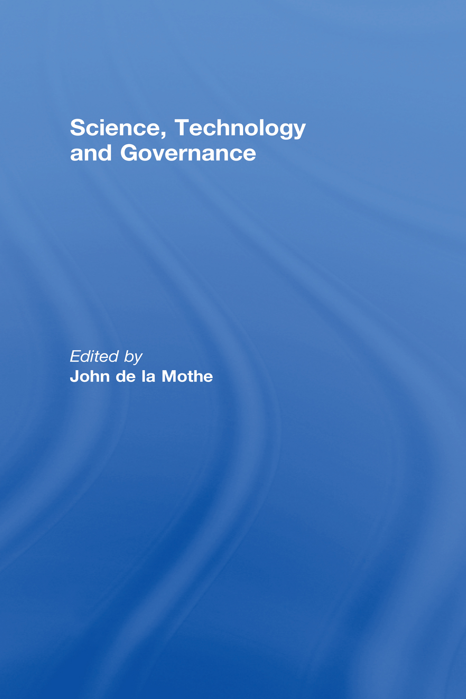 Science, Technology and Global Governance book cover