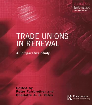 Trade Unions in Renewal: A Comparative Study (Paperback) book cover