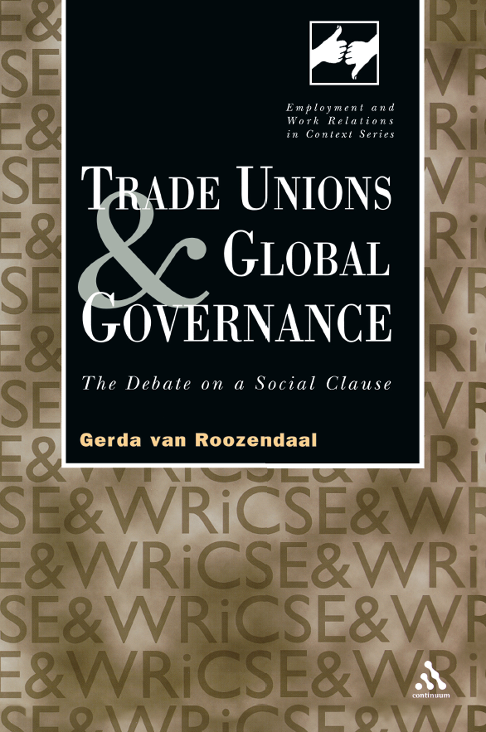 Trade Unions and Global Governance: The Debate on a Social Clause (Paperback) book cover