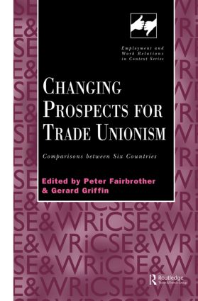 Changing Prospects for Trade Unionism (Paperback) book cover