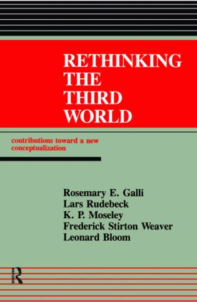 Rethinking The Third World: Contributions Towards A New Conceptualization, 1st Edition (Paperback) book cover