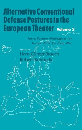 Military Doctrine, Force Postures, and Arms Control in Europe