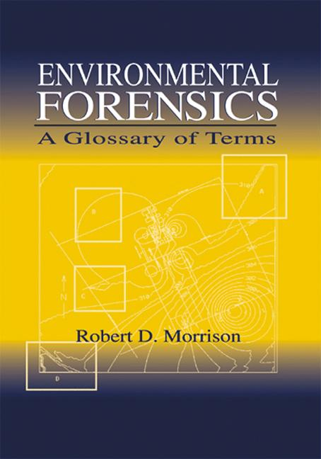 Environmental Forensics: A Glossary of Terms, 1st Edition (Paperback) book cover