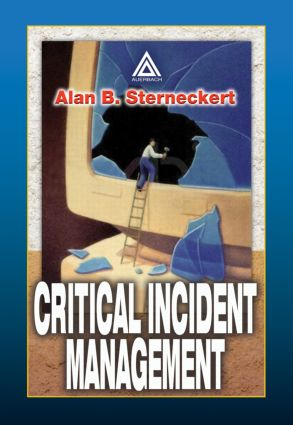 Critical Incident Management: 1st Edition (Hardback) book cover
