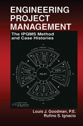Engineering Project Management: The IPQMS Method and Case Histories, 1st Edition (Hardback) book cover
