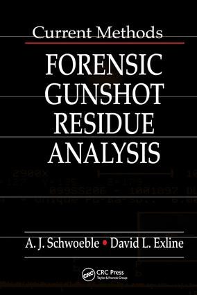 Current Methods in Forensic Gunshot Residue Analysis: 1st Edition (Hardback) book cover
