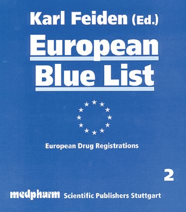 European Blue List: European Drug Registrations, 1st Edition (Hardback) book cover