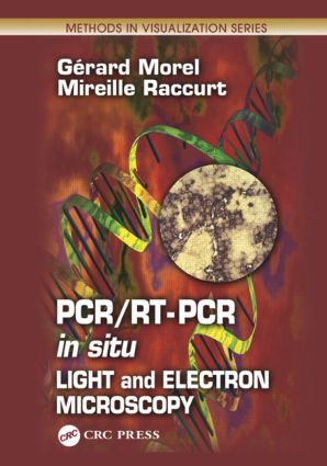 PCR/RT- PCR in situ: Light and Electron Microscopy book cover