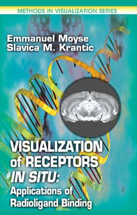 Visualization of Receptors In Situ: Applications of Radioligand Binding, 1st Edition (Hardback) book cover