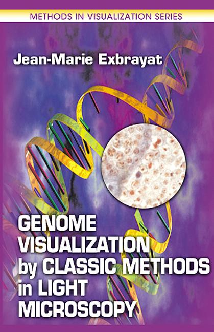 Genome Visualization by Classic Methods in Light Microscopy: 1st Edition (Hardback) book cover