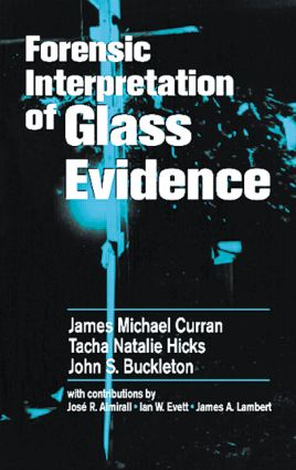 Forensic Interpretation of Glass Evidence: 1st Edition (Hardback) book cover