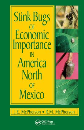Stink Bugs of Economic Importance in America North of Mexico: 1st Edition (Hardback) book cover