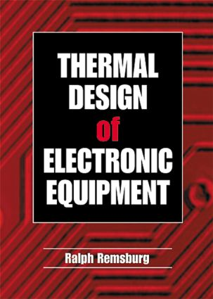 Thermal Design of Electronic Equipment: 1st Edition (Hardback) book cover
