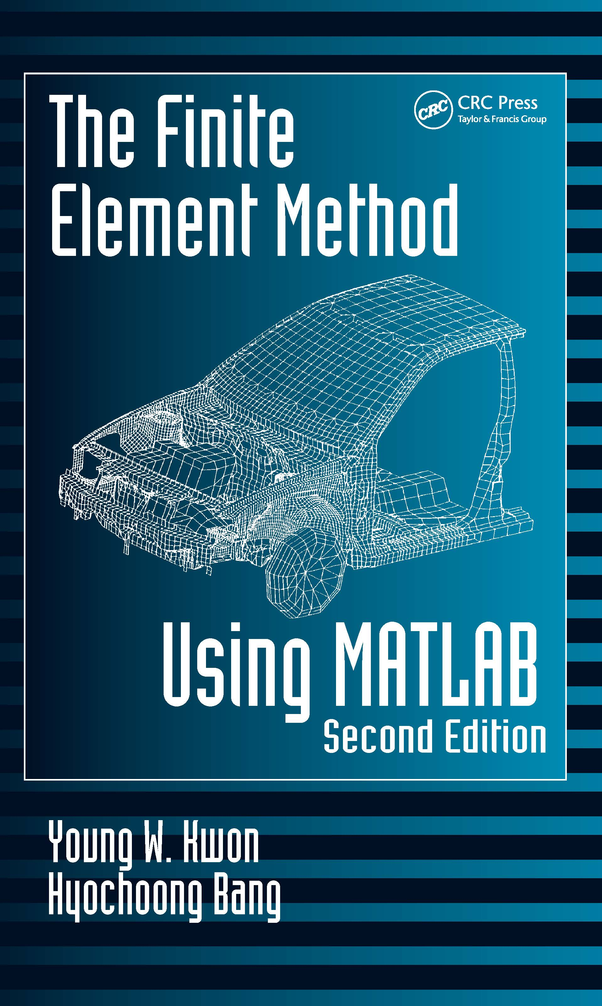 The Finite Element Method Using MATLAB, Second Edition book cover