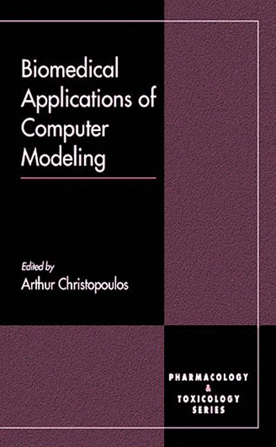 Biomedical Applications of Computer Modeling: 1st Edition (Hardback) book cover
