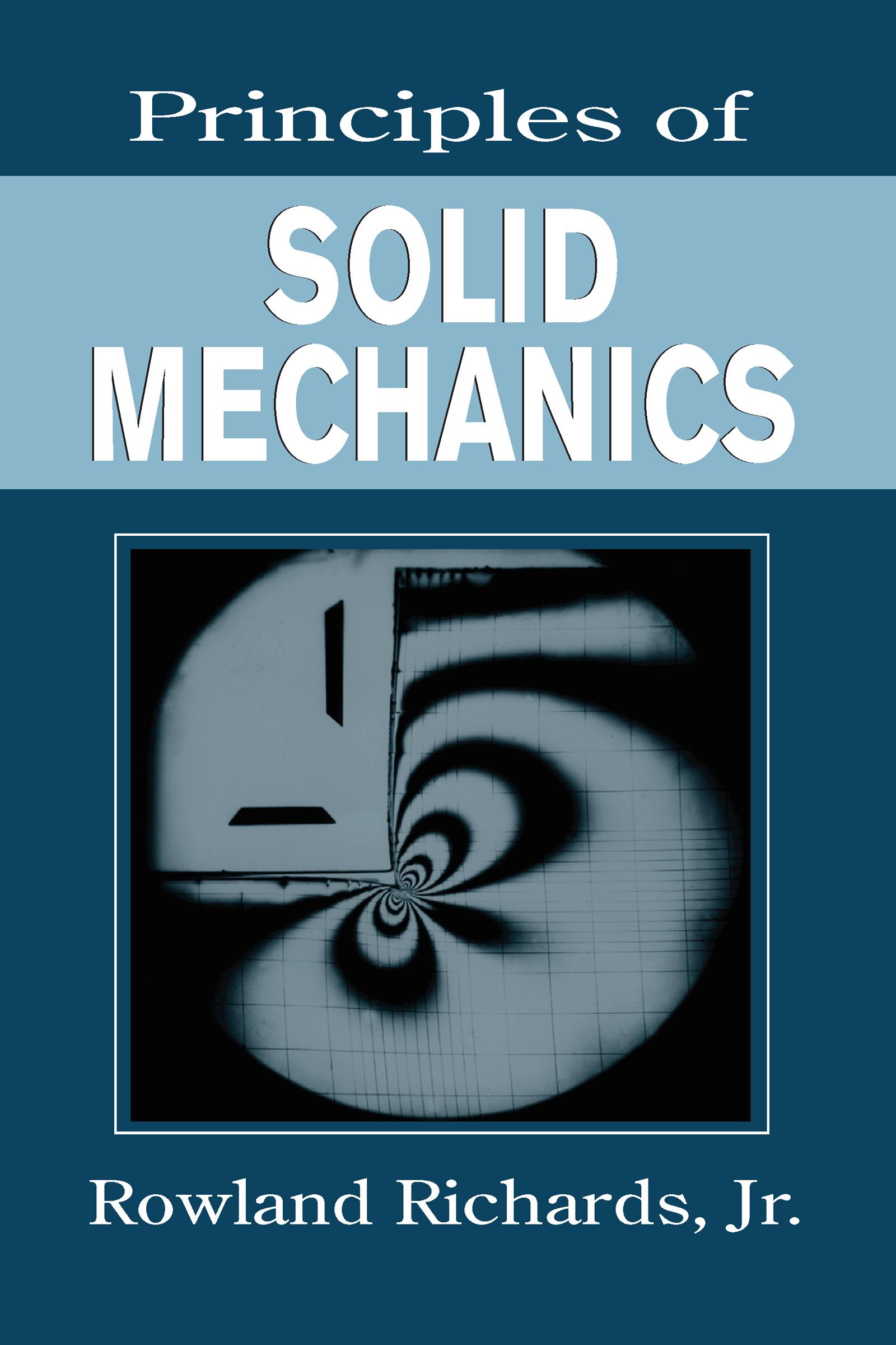Principles of Solid Mechanics: 1st Edition (Hardback) book cover