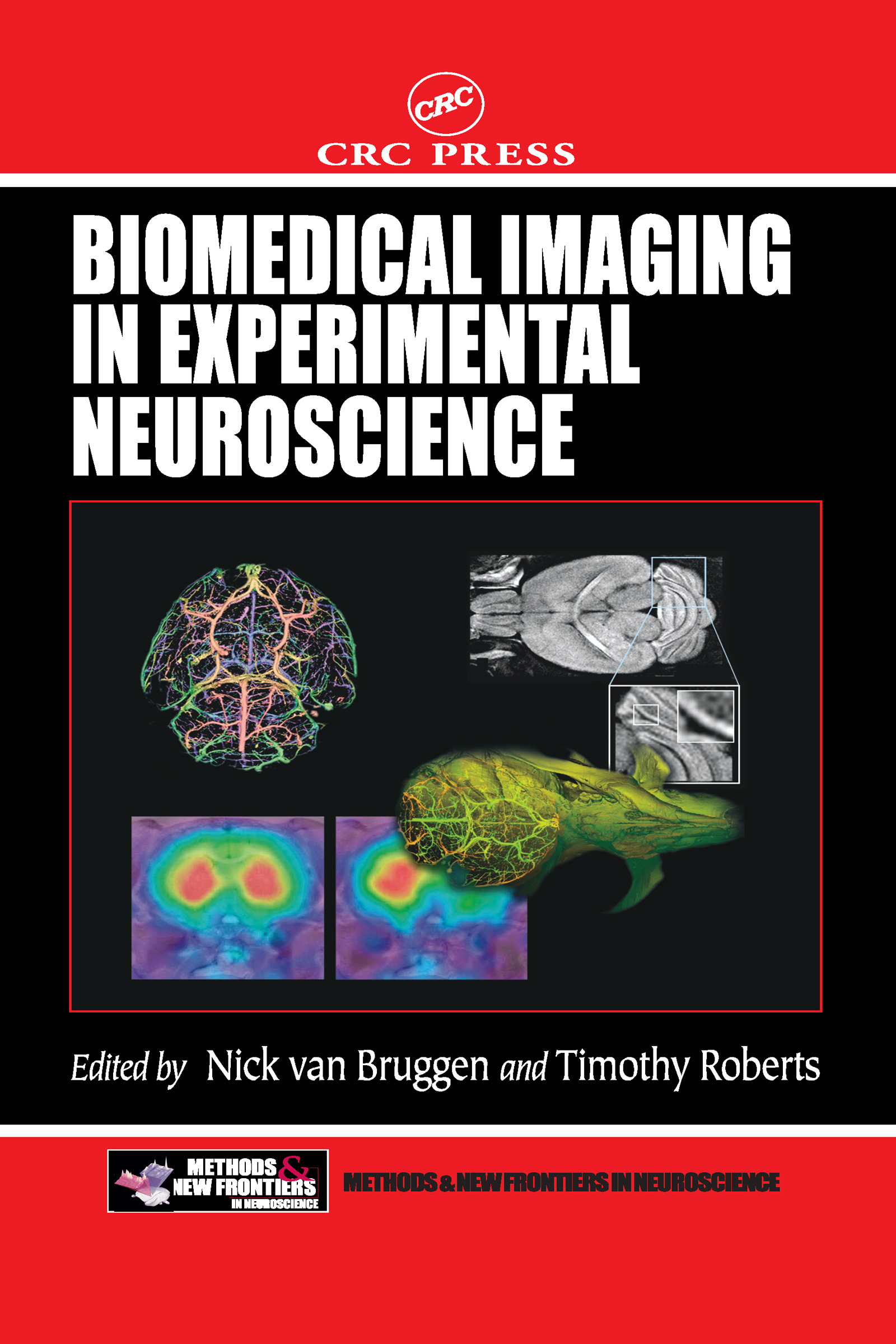 Biomedical Imaging in Experimental Neuroscience: 1st Edition (Hardback) book cover