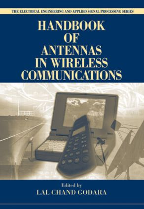 Handbook of Antennas in Wireless Communications: 1st Edition (Hardback) book cover