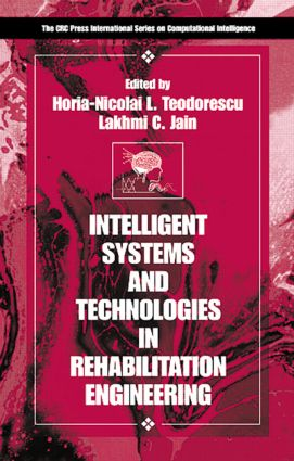 Intelligent Systems and Technologies in Rehabilitation Engineering: 1st Edition (Hardback) book cover