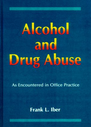 Alcohol and Drug Abuse as Encountered in Office Practice (Hardback) book cover