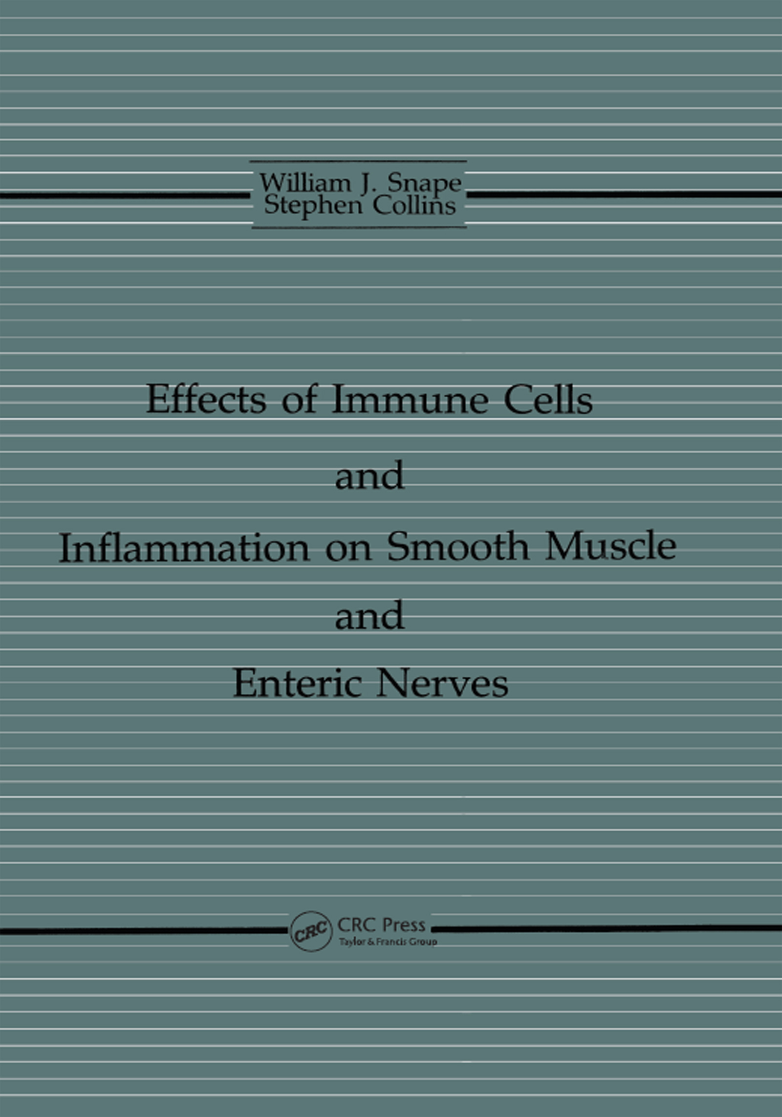 The Effects of Immune Cells and Inflammation On Smooth Muscle and Enteric Nerves: 1st Edition (Hardback) book cover