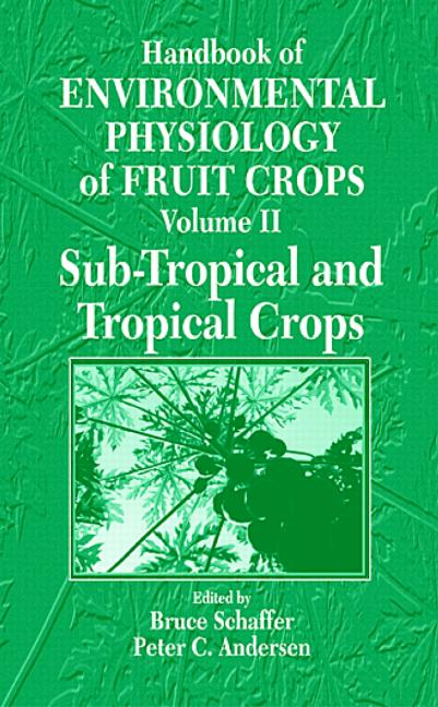 Handbook of Environmental Physiology of Fruit Crops: 1st Edition (Hardback) book cover