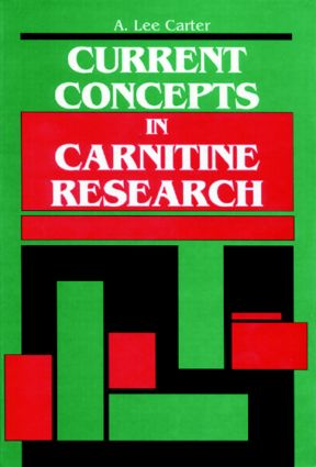Current Concepts in Carnitine Research: A Medical College of Georgia Symposium, 1st Edition (Hardback) book cover