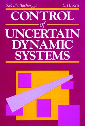 Control of Uncertain Dynamic Systems: 1st Edition (Hardback) book cover