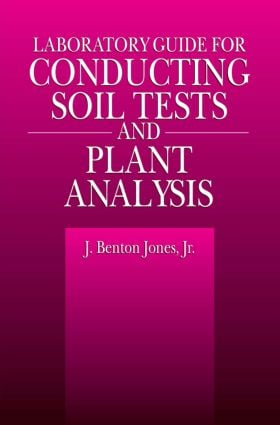 Laboratory Guide for Conducting Soil Tests and Plant Analysis: 1st Edition (Paperback) book cover