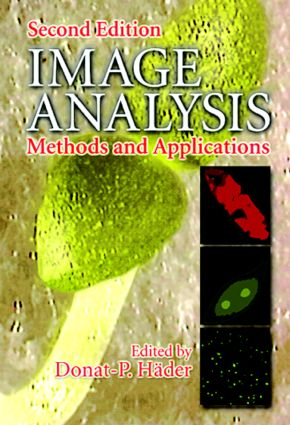 Image Analysis: Methods and Applications, Second Edition, 2nd Edition (Hardback) book cover