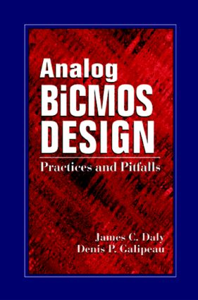 Analog BiCMOS Design: Practices and Pitfalls, 1st Edition (Hardback) book cover