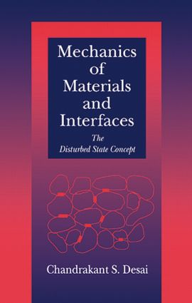 Mechanics of Materials and Interfaces: The Disturbed State Concept, 1st Edition (Hardback) book cover