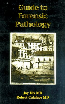 Guide to Forensic Pathology: 1st Edition (Paperback) book cover