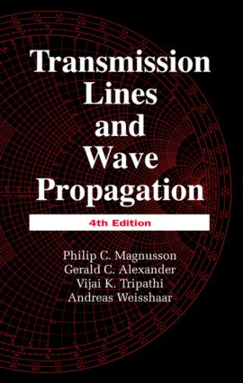 Transmission Lines and Wave Propagation: 4th Edition (Hardback) book cover