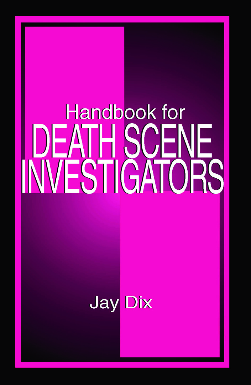 Handbook for Death Scene Investigators: 1st Edition (Paperback) book cover