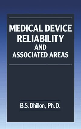 Medical Device Reliability and Associated Areas: 1st Edition (Hardback) book cover