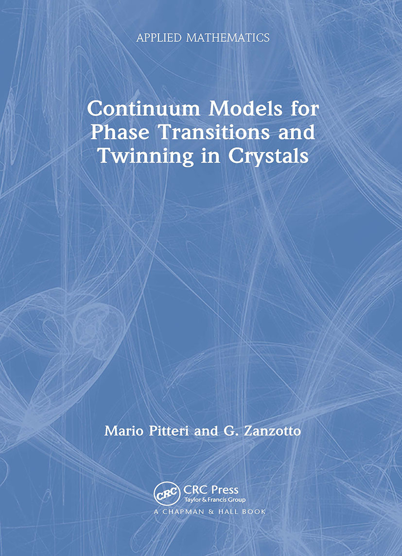 Continuum Models for Phase Transitions and Twinning in Crystals book cover