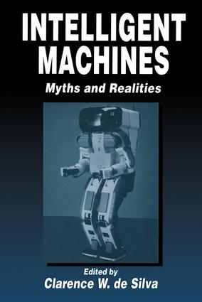 Intelligent Machines: Myths and Realities, 1st Edition (Hardback) book cover